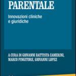 Alienazione Parentale: Innovazioni cliniche e giuridiche