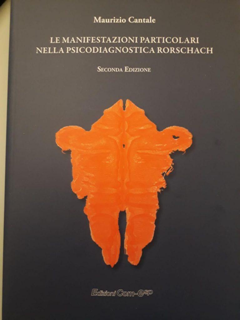 Le Manifestazioni Particolari nella Psicodiagnostica Rorschach. Seconda edizione
